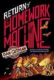 Return of the Homework Machine