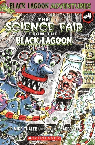 The Science Fair from the Black Lagoon (Black Lagoon Adventures, No. 4)