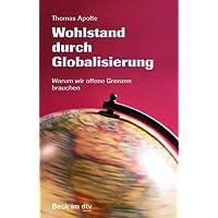 Wohlstand durch Globalisierung: Warum wir offene Grenzen brauchen