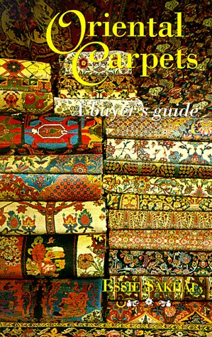 Oriental Carpets: A Buyer's Guide (Carpet Buying Guide)