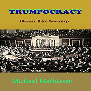 Trumpocracy Audiobook