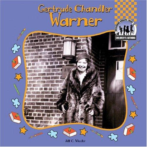 Gertrude Chandler Warner (Children's Authors) ebook