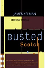 Busted Scotch: Selected Stories Paperback