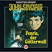 Fenris, der Götterwolf (John Sinclair 55) | Jason Dark