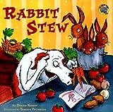 Rabbit Stew (All Aboard Books)