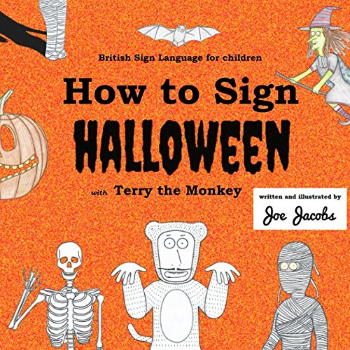 How to Sign Halloween with Terry the Monkey: British Sign Language for children -