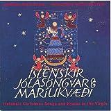 Íslenskir jólasöngvar og Maríukvæði - Icelandic Christmas Songs