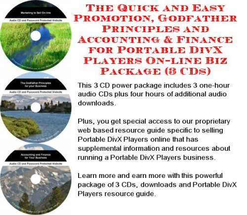 The Quick and Easy Promotion, Godfather Principles and Accounting & Finance for Portable DivX Players On-line Biz Package (3 CDs)