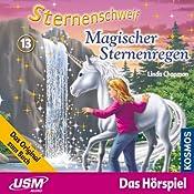 Magischer Sternenregen (Sternenschweif 13)   Linda Chapman