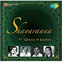 Shayaraana - Ghazals by Great