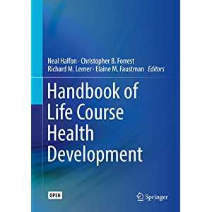 Handbook of Life Course Health Development