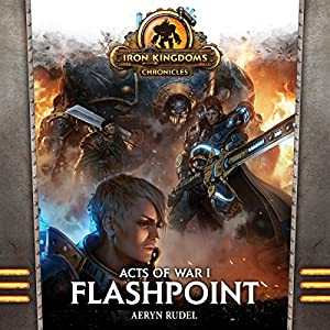 Acts of War, Volume 1: Flashpoint Hörbuch