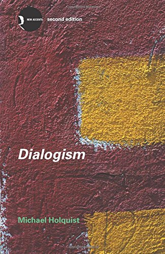 Dialogism: Bakhtin and His World (New Accents)