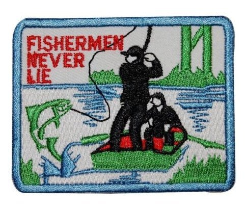 Fisherman Never Lie Bass Trout Fly Fishing Fishermen Military Patch Fabric Embroidered Badges Patch Tactical Stickers for Clothes with Hook & Loop