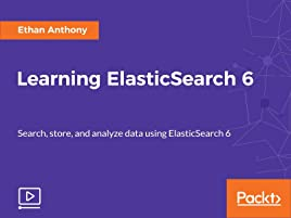 Amazon com: Watch Learning Elasticsearch 6 | Prime Video