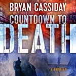 Countdown to Death | Bryan Cassiday