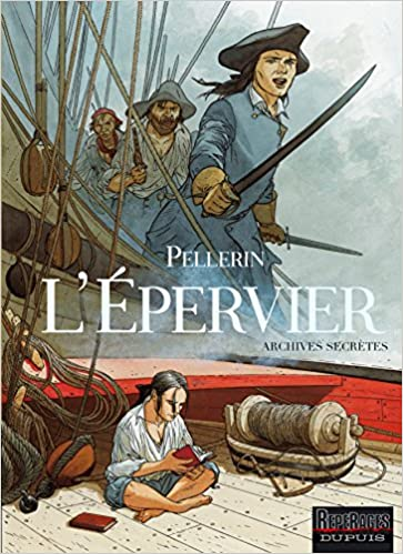 Lire un Epervier - Archives secrètes (L') - tome 1 - L'Epervier - Archives secrètes pdf