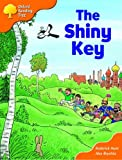 Oxford Reading Tree: Stage 6: More Storybooks (magic Key): The Shiny Key: Pack A