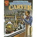 George Washington Carver: Ingenious Inventor (Graphic Biographies)