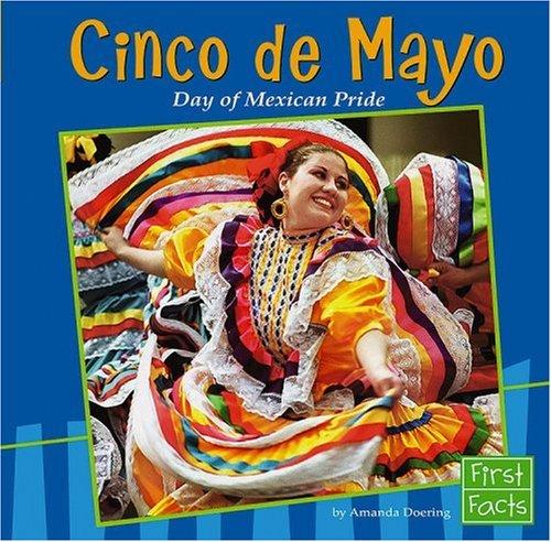 Read Online Cinco de Mayo: Day of Mexican Pride (Holidays and Culture) ebook
