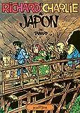 Richard et Charlie au Japon: Patrimoine Glénat 78 (French Edition)