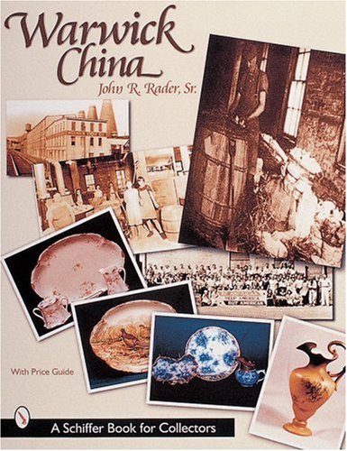 Warwick China (Schiffer Book for Collectors with Price Guide)