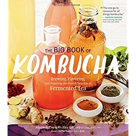The Big Book of Kombucha: Brewing, Flavoring, and Enjoying the Health Benefits of Fermented Tea 53 268 flavor combinations! In-depth brewing techniques Recipes for cooking with kombucha, smoothies, cocktails, and more