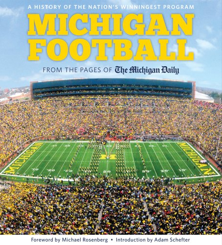 Michigan Football: The History of the Nation's Winningest Program (Football Programs compare prices)