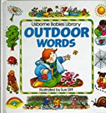 img - for Outdoor Words (Babies Library) book / textbook / text book