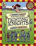 Fighting Knights, Rachel Wright, 0763613010