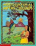Multicultural Myths and Legends, Tara McCarthy, 059049645X