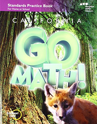 Houghton Mifflin Harcourt Go Math! California: Practice Workbook Grade 3