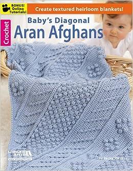fd03c66da169 Baby s Diagonal Aran Afghans  Leisure Arts  0289060573246  Amazon ...