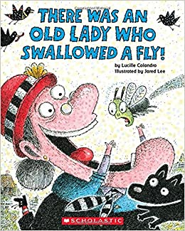 there was an old lady who swallowed a fly lucille colandro jared