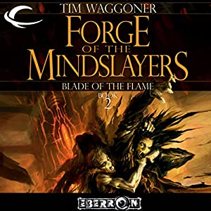 Forge of the Mindslayers Audiobook