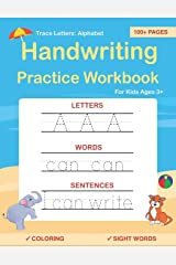 Trace Letters: Alphabet Handwriting Practice workbook for kids: Preschool writing Workbook with Sight words for Pre K, Kindergarten and Kids Ages 3-5. ABC print handwriting book Paperback