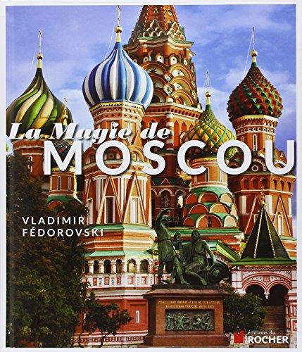 La magie de Moscou by Vladimir Fédorovski