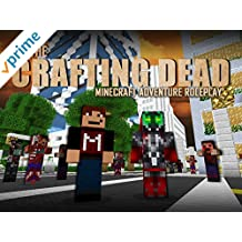 The Crafting Dead (Minecraft Adventure Roleplay)