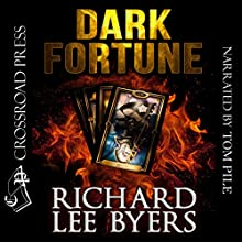 Dark Fortune Audiobook by Richard Lee Byers Narrated by Tom Pile