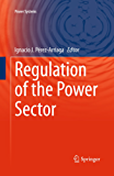 Regulation of the Power Sector (Power Systems)