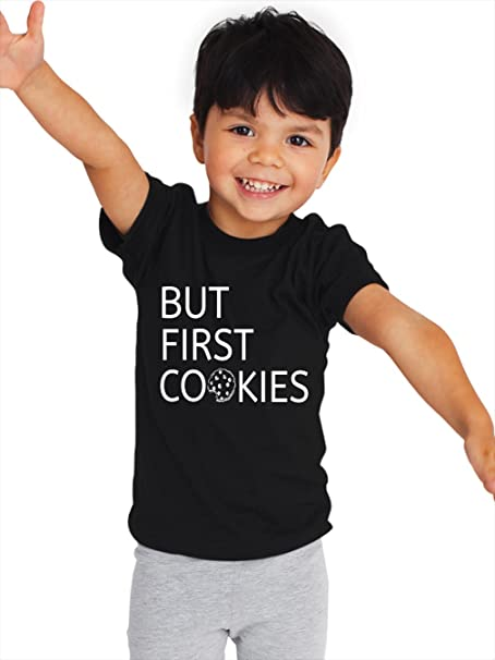 a43a2fa06 But First Cookies Kids T Shirt, Trendy Kids Toddler T Shirt, Cookie Lover  Kids