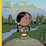 #8: I am Sacagawea (Ordinary People Change the World)