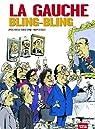La gauche bling-bling par Mantoux