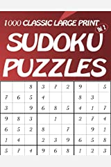 1000 Classic Large Print Sudoku Puzzles Vol 2: Easy to hard Sudoku puzzle book for adults Paperback