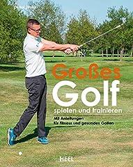 Mehr Power, mehr Kontrolle, mentales Training und gesundes Golfen – in diesem ganz neuartigen Ratgeber finden engagierte Golfer wertvolle Drills und Tipps für Fitness und Konzentrationsfähigkeit. Mit einem ganzheitlichen Ansatz hilft Golf-Exp...