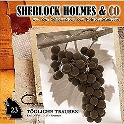 Tödliche Trauben (Sherlock Holmes & Co 23)