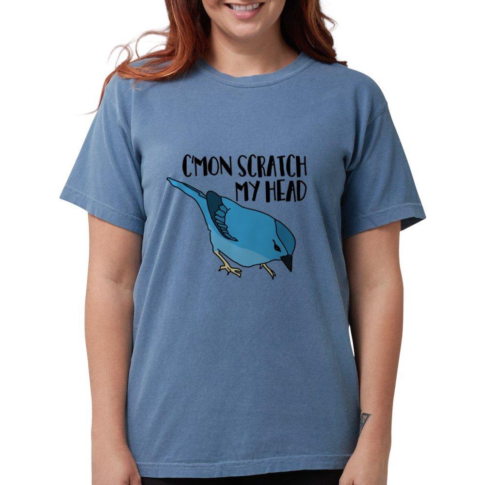 Womens Comfort Colors Shirt CafePress Cmon Scratch My Head