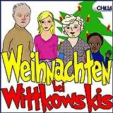 Weihnachten bei Wittkowskis