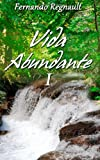 Vida Abundante I, Sr Fernando Regnault, 1494822407