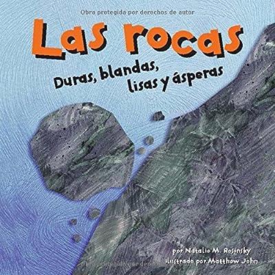 Las Rocas: Duras, Blandas, Lisas y Ásperas (Ciencia Asombrosa)